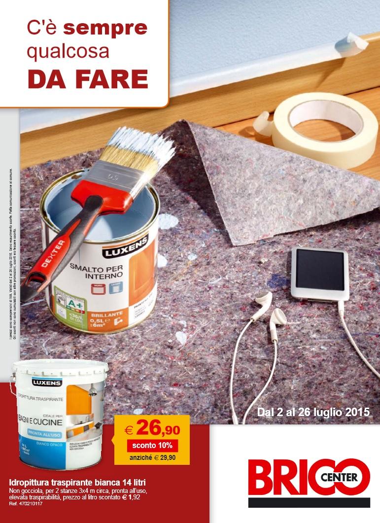 Volantino brico center offerte 2 26 luglio 2015 volantino az for Volantino brico casa