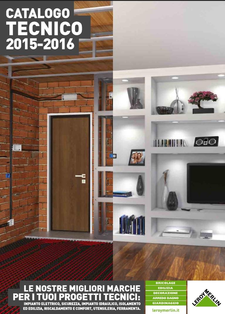 Catalogo leroy merlin technico 2015 2016 for Catalogo leroy merlin 2016