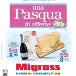 Migross Supermercati Pasqua 17-30 Marzo 2016