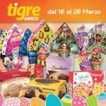 Tigre Supermercati Pasqua 16-26 Marzo 2016