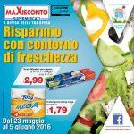 Maxisconto 23 Maggio – 5 Giugno 2016