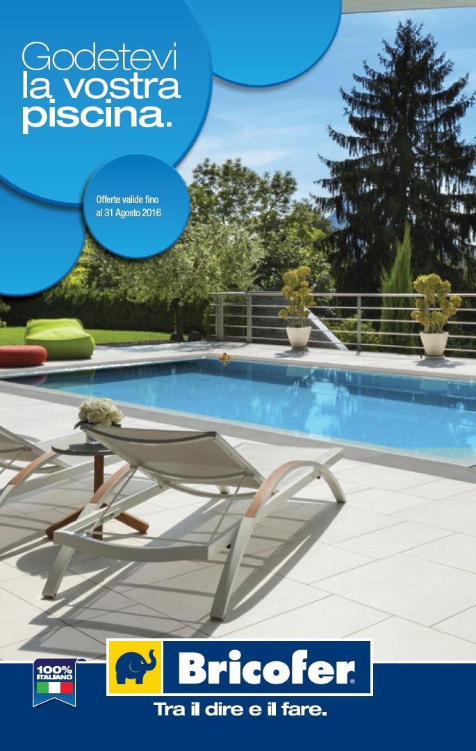 Catalogo bricofer speciale piscine 2016 for Bricofer catalogo