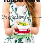 Tupperware Un'emozione per sempre 2017