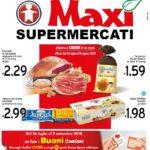 Maxi Supermercati 26 Luglio – 2 Settembre 2018