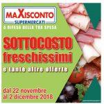 Maxisconto 22 Novembre – 2 Dicembre 2018