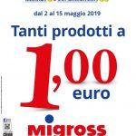 Supermercati Migross & Market 2-15 Maggio 2019