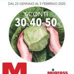 Migross Supermercati 23 Gennaio – 5 Febbraio 2020