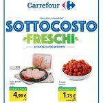 Carrefour Sottocosto freschi 9-18 Marzo 2020