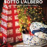 Esselunga Sotto L'Albero 19 Novembre – 31 Dicembre 2020