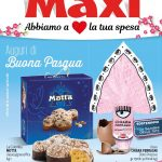 Maxi Supermercati Buona Pasqua al 7 Aprile 2021