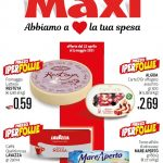 Maxi Supermercati 22 Aprile – 5 Maggio 2021